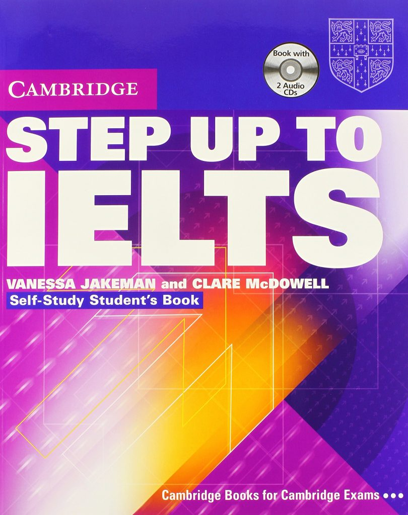 STEP UP TO IELTS - VANESSA JAKEMAN AND CLARE MC DOWELL